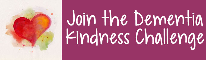 Join the Dementia Kindness Challenge