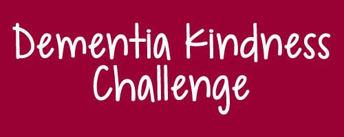 Dementia_Kindness_Challenge